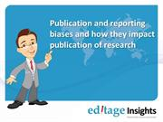Publication and Reporting Biases and How They Impact Publication