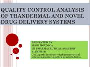 QUALITY CONTROL ANALYSIS OF TRANDERMAL AND NOVEL DRUG DELIVERY SYSTEMS
