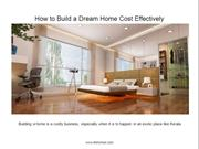 How to Build a Dream Home Cost Effectively