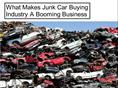 What Makes Junk Car Buying Industry A Booming Business