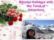Blissful Holidays with the Twist of Adventure