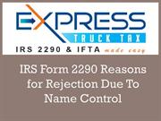 IRS Form 2290 Reasons for Rejection Due To Name Control