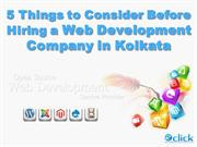 Things to Consider Before Hiring a Web Development Company in Kolkata