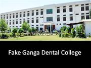 Ganga Dental College- Fake Institute-Sri-ganganagar rajasthan