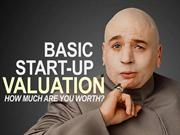Basic Start-up Valuation - How Much R U Worth