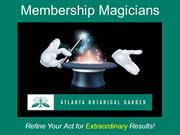Development & Membership_Membership Magicians; Refine Your Act for Ext