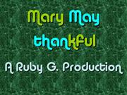 Mary thankful