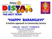 Rotary District 3830 -HAPPY BARANGAYSPROJECT 2014-2015