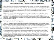 Know the Benefits of Training at PA Courses London