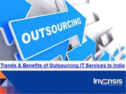 Outsourcing IT Services to India – Trends and Benefits