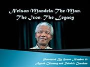 Nelson Mandela-The Man, The Icon, The Legacy