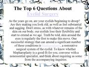 The Top 6 Questions About Eyelid Surgery