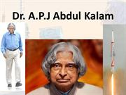 Dr A.P.J Abdul Kalam- An introduction