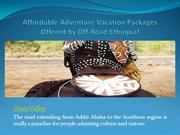 Affordable Adventure Vacation Packages Offered by Off-Road Ethiopia!
