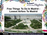 Free Things To Do In Madrid - Lowest Airfare To Madrid