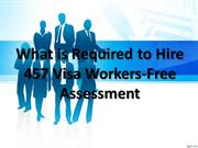 What is Required to Hire 457 Visa Workers-Free Assessment