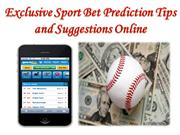 Exclusive Sport Bet Prediction Tips and Suggestions Online