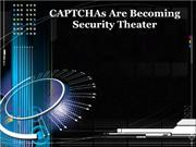 CAPTCHAs Are Becoming Security Theater