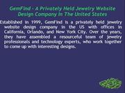 GemFind – A Privately Held Jewelry Website Design Company In The Unite