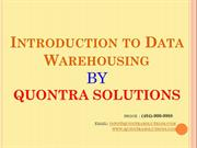 DATAWARE HOUSE INTRODUCTION -QUONTRA SOLUTIONS