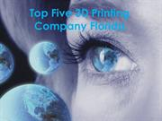 Top Five 3D Printing Company Florida
