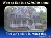 To pay for a home.                    ....... RealEstate-d21-7-14