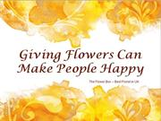 Giving Flowers Can Make People Happy