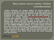 Buy cotton sarees online- Follow considerations