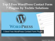 Top 5 Free WordPress Contact Form 7 Plugin by Techtic Solutions