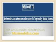 Merimobiles | Top Quality Mobile Phones