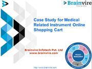 Case Study for Medical Related Instrument Online Shopping Cart