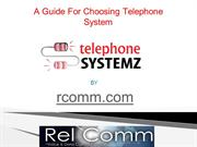 A Guide For Choosing Telephone System