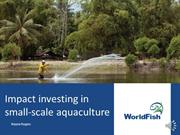Impact Investing in Small-scale Aquaculture
