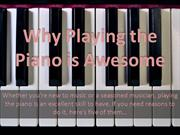 Why Piano is Awesome