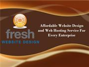 Affordable Website Design and Web Hosting Service For Every Enterprise