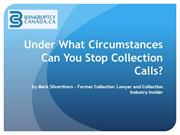 Under What Circumstances Can You Stop Collection Calls