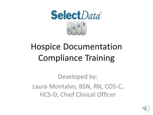 Select Data Hospice Documentation Compliance Training |authorSTREAM