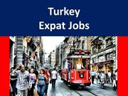 Turkey Expat Jobs for Foreigner Job Seekers