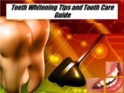Teeth Whitening Tips and Tooth Care Guide