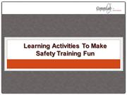 Learning Activities to Make Safety Training Fun and Interesting