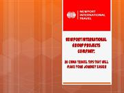 Newport International Group Projects Company: 20 China travel tips