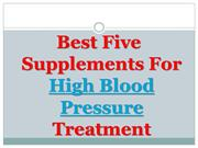 Best Five Supplements For High Blood Pressure Treatment