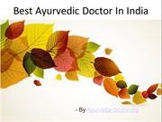 The Best Ayurvedic Doctor In India