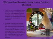 Why you should consider doing Luxury Furniture Shopping