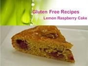 Gluten Free Recipes - Lemon Raspberry Cake