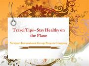 Newport International Group Projects Company: Travel Tips