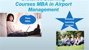 Distance MBA in Airport Management|MBA |9266661053|
