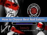 How to Choose Best Nail Salons