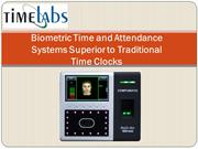 Biometric Time and Attendance Systems Superior to Traditional Time Clo