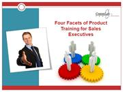 Four Facets of Product Training for Sales Executives
